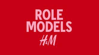 Role Models Platform H&M